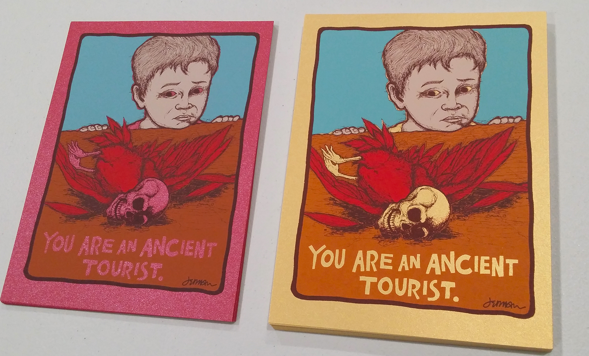 - NEW 'You Are An Ancient Tourist (I am you...)' Mini Print (Variants)