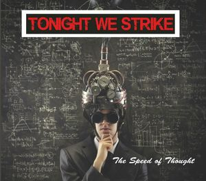 Tonight We Strike -