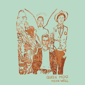 Queen Moo - Mean Well Shirt