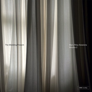 The Wedding Present: Marc Riley Sessions Volume 2 - Vinyl