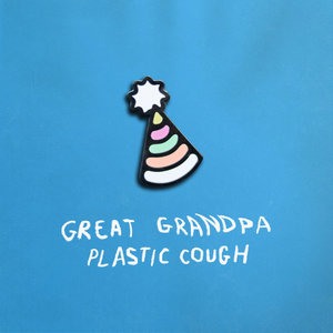 Great Grandpa - Plastic Cough LP