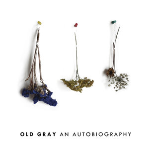 Old Gray - An Autobiography Tape
