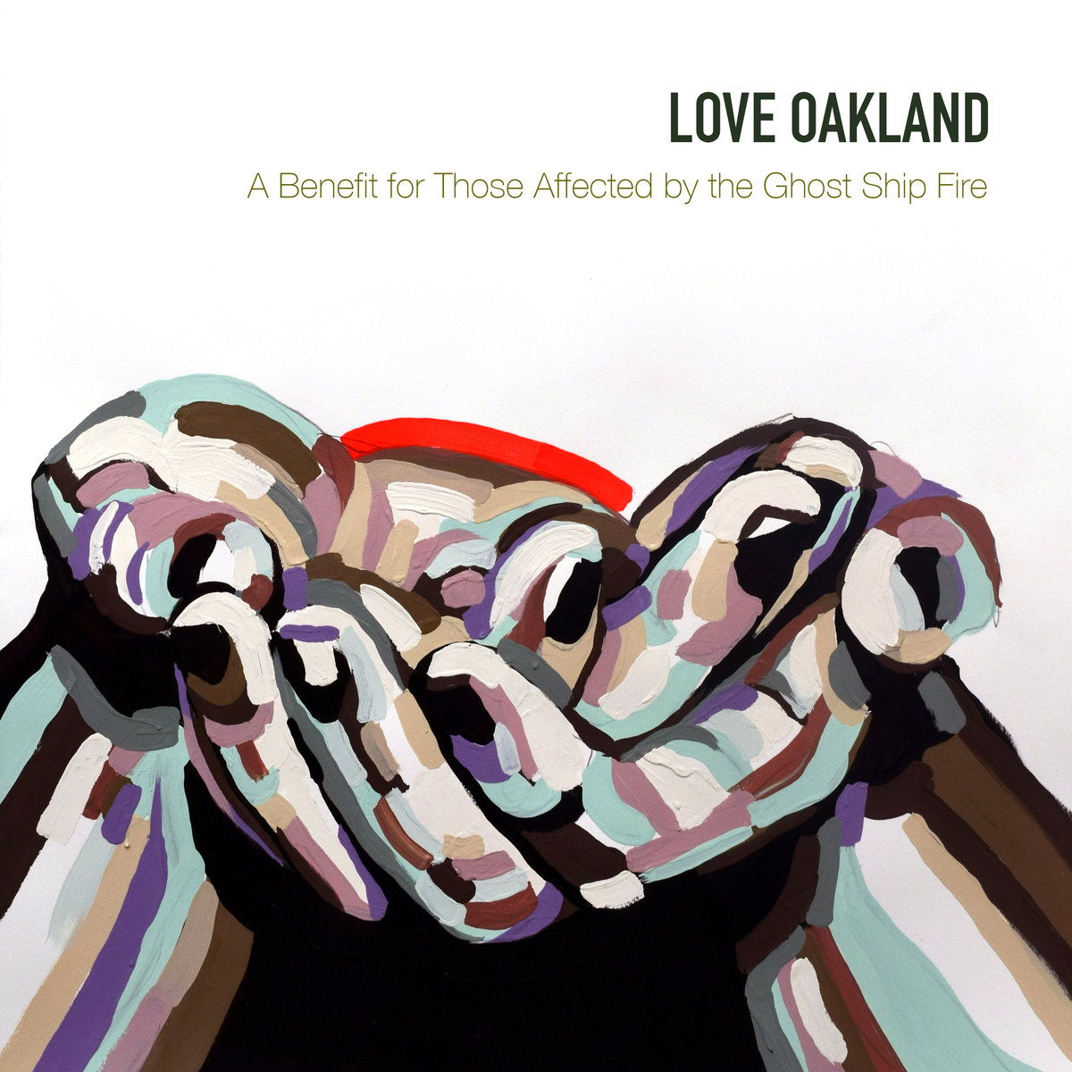 Love Oakland - A Benefit for Those Affected by the Ghost Ship Fire