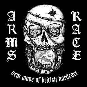 Arms Race - New Wave of British Hardcore LP