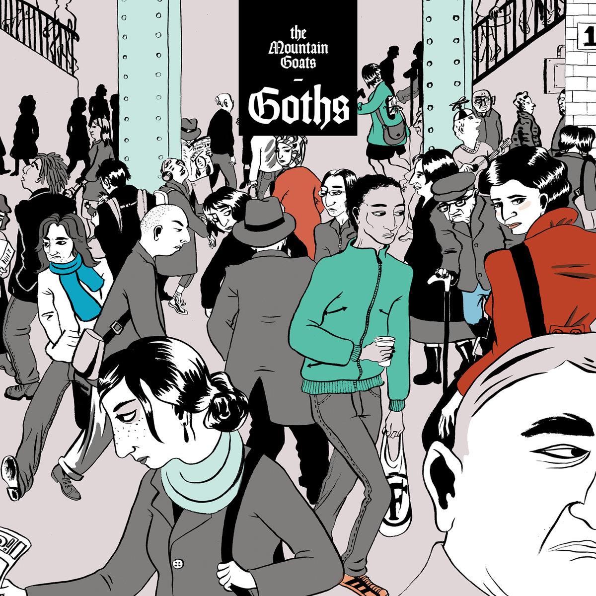 The Mountain Goats - Goths LP
