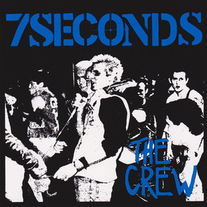 7 Seconds - The Crew LP