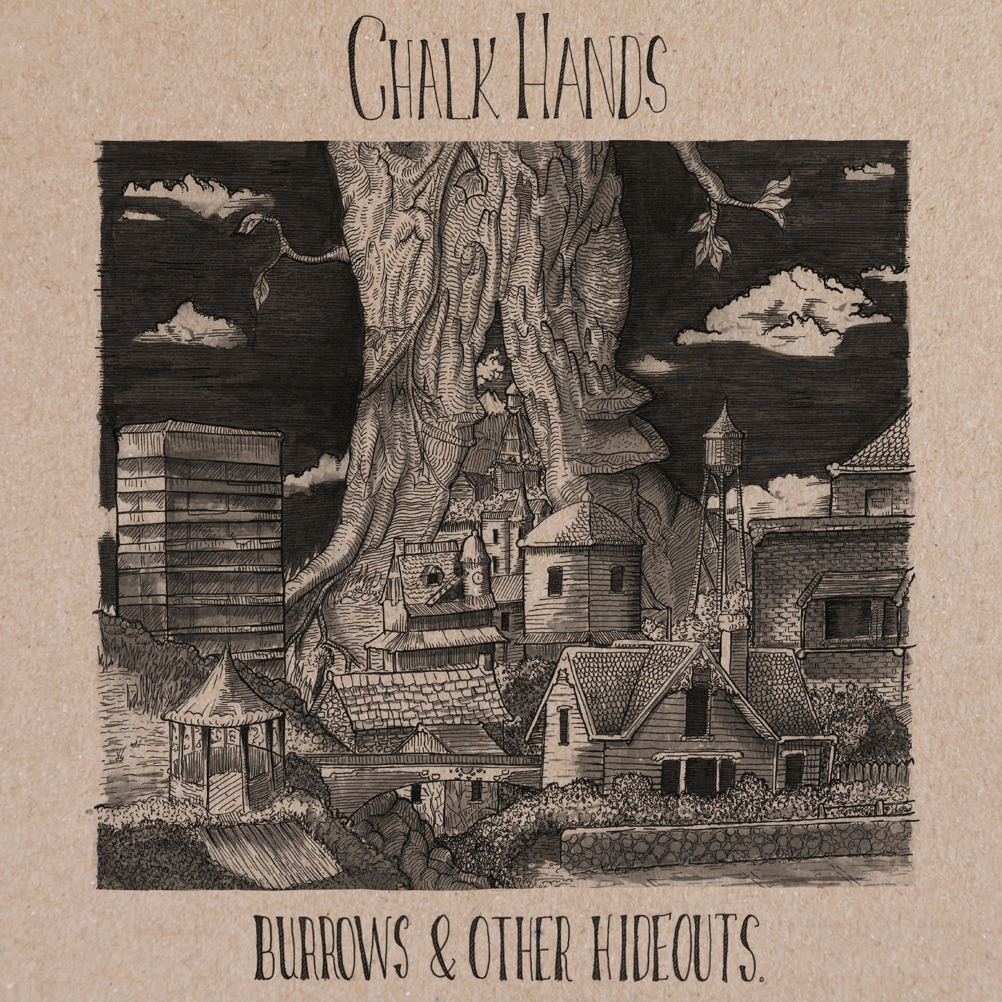 Chalk Hands - Burrows & Other Hideouts