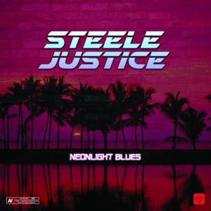 083 Steele Justice - NeonLight Blues