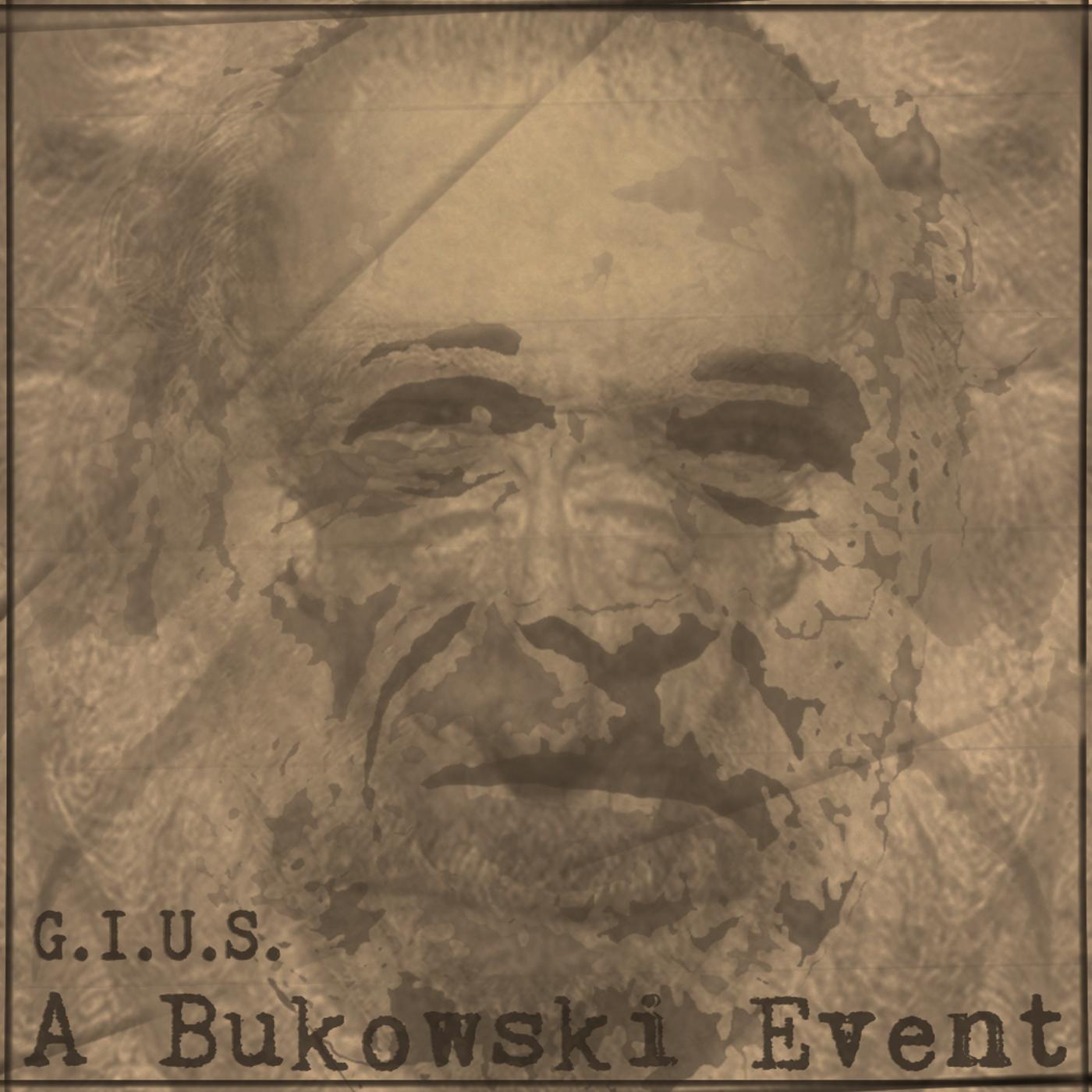 Giuliano Gius Cobelli - A Bukowski Event