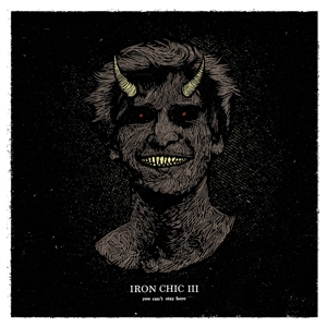 Iron Chic - You Can't Stay Here LP / TAPE