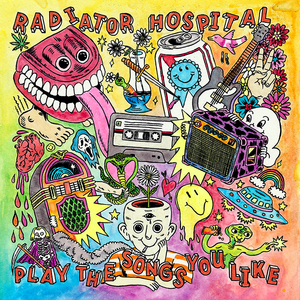Radiator Hospital - Play the Songs You Like LP/TAPE