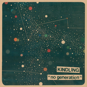 Kindling - No Generation 12