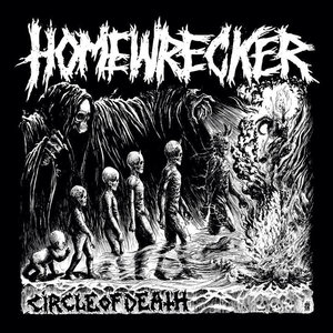 Homewrecker - Circle of Death