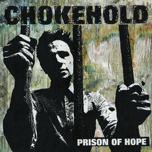 Chokehold - Prison of Hope