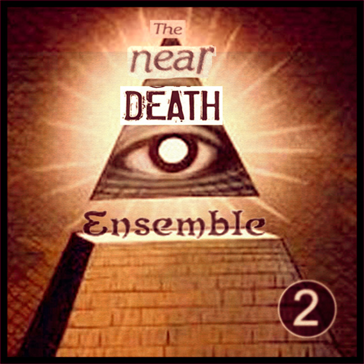 The Near Death Ensemble - Live at Mutuo Art Center: Vol.2