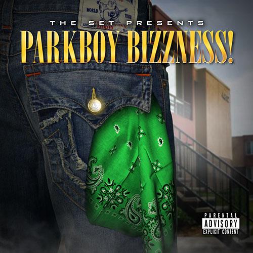 The Set Presents - Parkboy Bizzness!