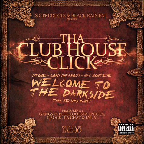 Tha Club House Click - Welcome to the Darkside (The Re-Ups Chpt. 1)
