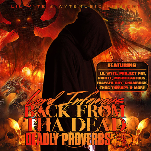 Lord Infamous - Back From Tha Dead: Deadly Proverbs