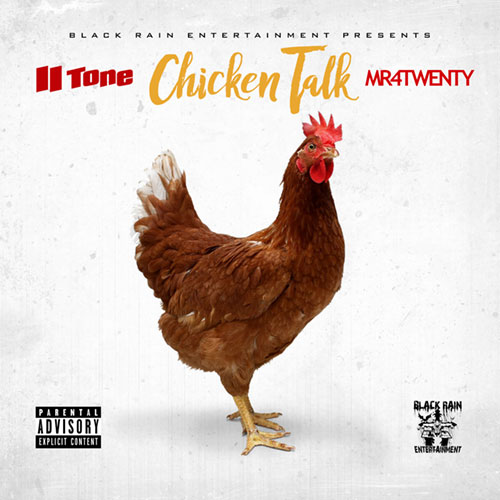 II Tone & Mr. 4Twenty - Chicken Talk