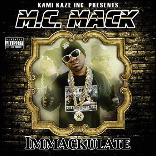 M.C. Mack - Immackulate