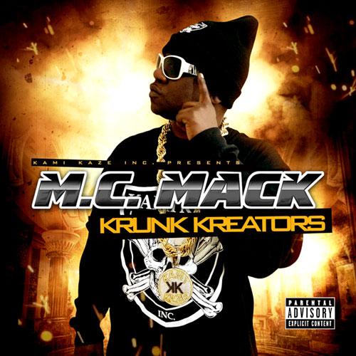 M.C. Mack - Krunk Kreators