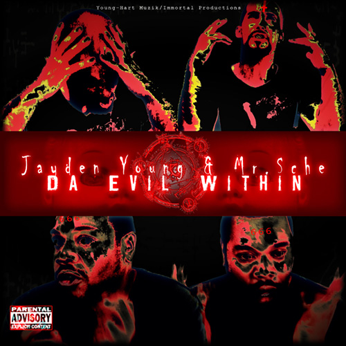 Jayden Young & Mr. Sche - Da Evil Within