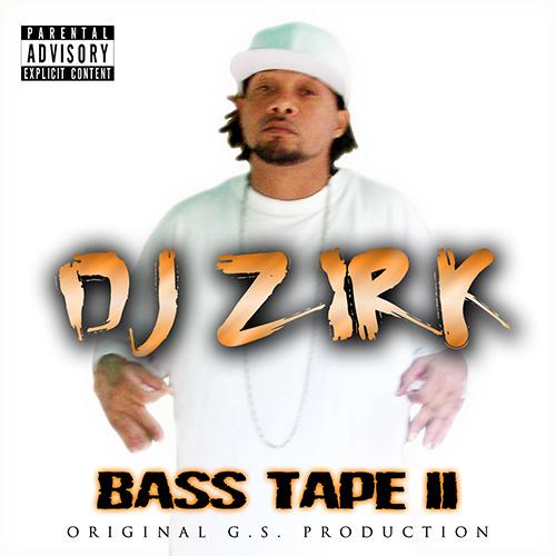 DJ Zirk - Bass Tape 2