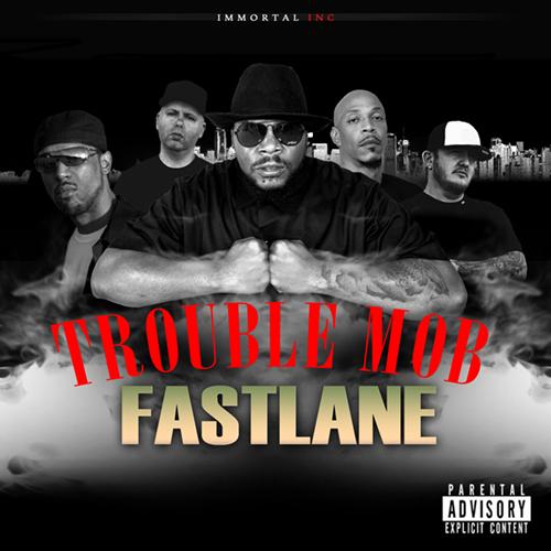 Mr. Sche Presents Trouble Mob - Fast Lane