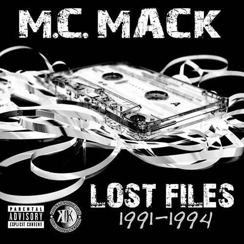 M.C. Mack - Lost Files (1991-1994)