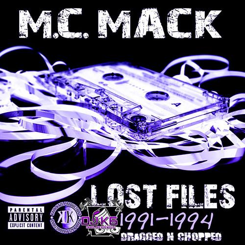 M.C. Mack - Lost Files (Dragged-N-Chopped)