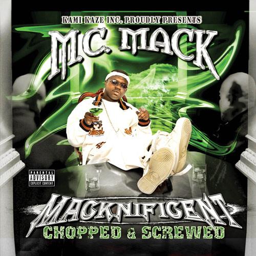 M.C. Mack - Macknificent (Chopped & Screwed)
