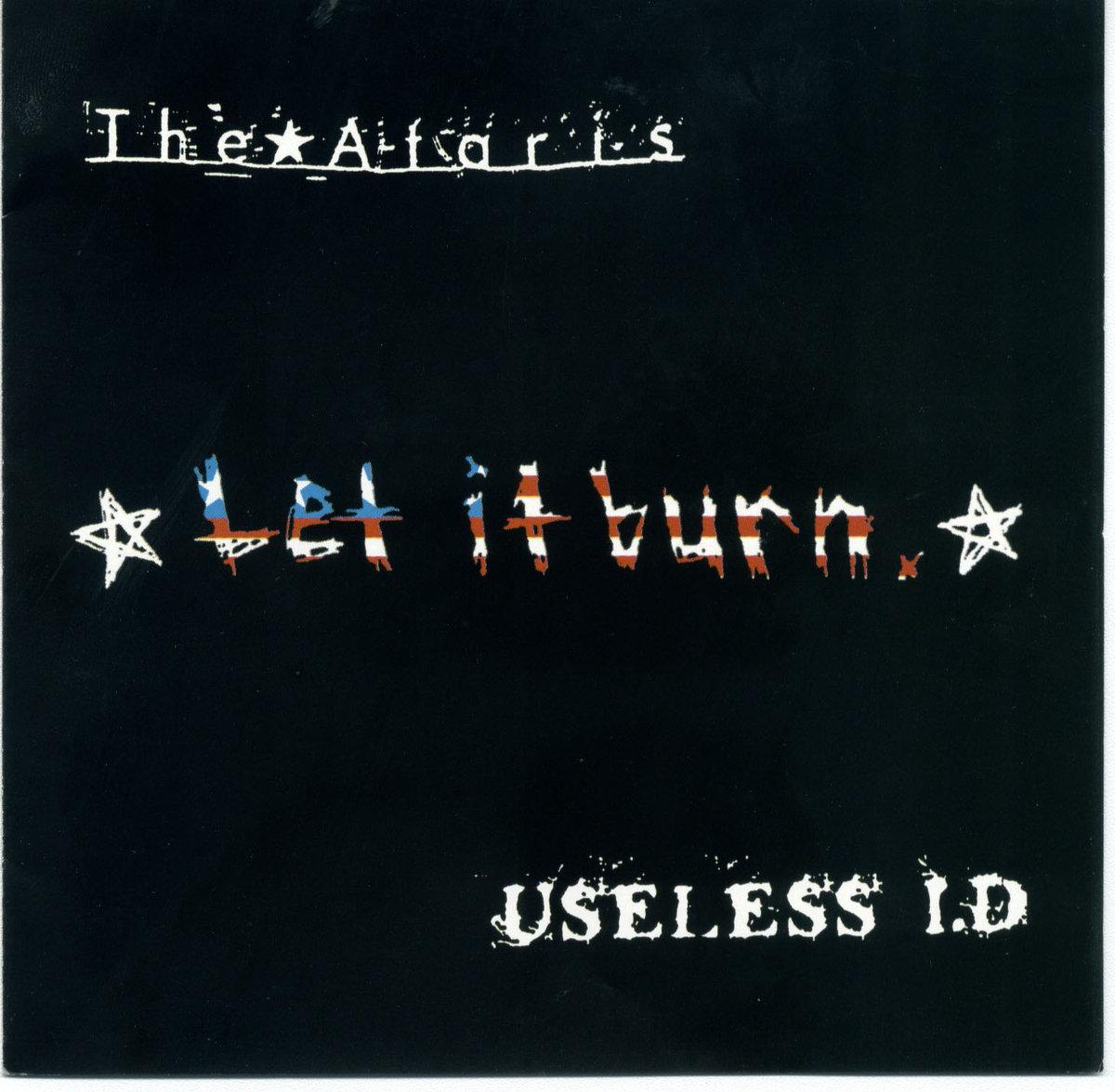 The Ataris / Useless ID - Let it Burn Split 12