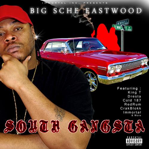 Big Sche Eastwood - South Gangsta