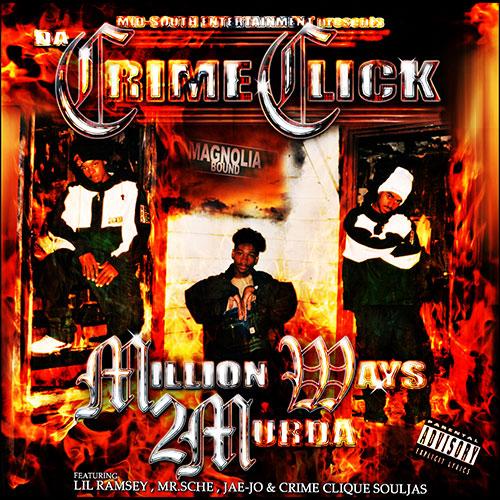 Da Crime Click - Million Ways 2 Murda