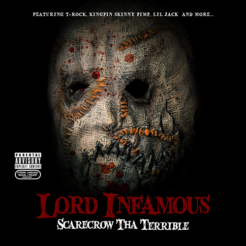 Lord Infamous - Scarecrow Tha Terrible