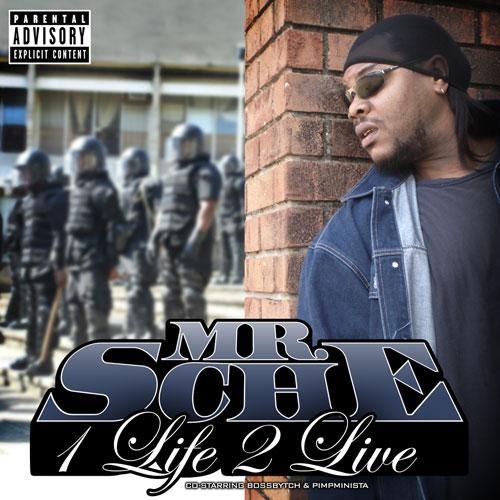 Mr. Sche - 1 Life 2 Live