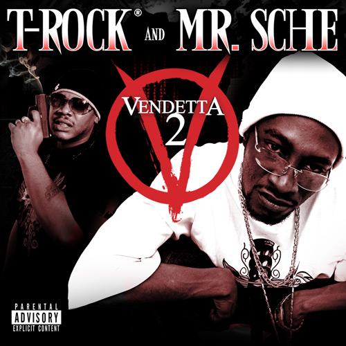 T-Rock & Mr. Sche - Vendetta 2