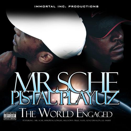 Mr. Sche & Pistal Playuz - The World Engaged