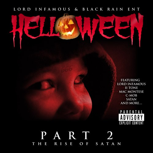 Lord Infamous & Black Rain Ent - Helloween Part 2: The Rise of Satan