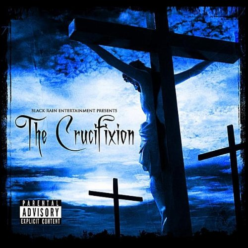 Black Rain Entertainment - The Crucifixion
