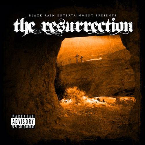 Black Rain Entertainment - The Resurrection