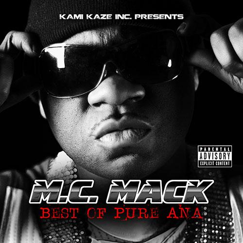 M.C. Mack - Best of Pure Ana
