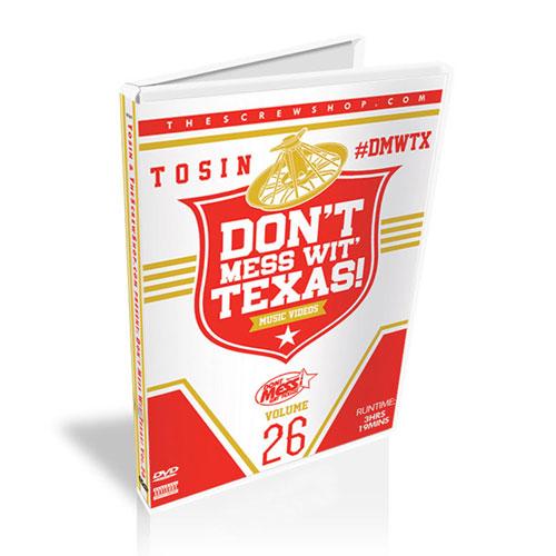 Tosin & TheScrewShop.com - Don't Mess Wit' Texas! Vol. 26