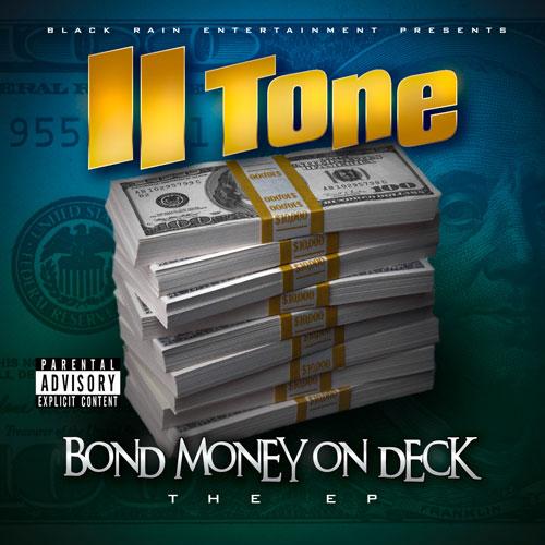 II Tone - Bond Money On Deck: The EP