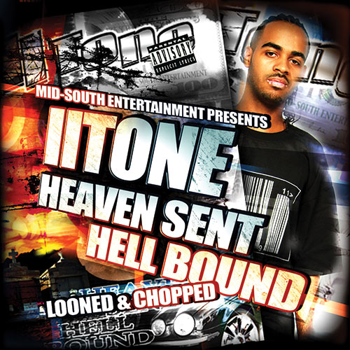 II Tone - Heaven Sent Hell Bound (Looned & Chopped)