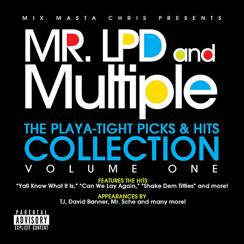 Mr. LPD & Multiple - Playa-Tight Picks & Hits Collection Vol. One