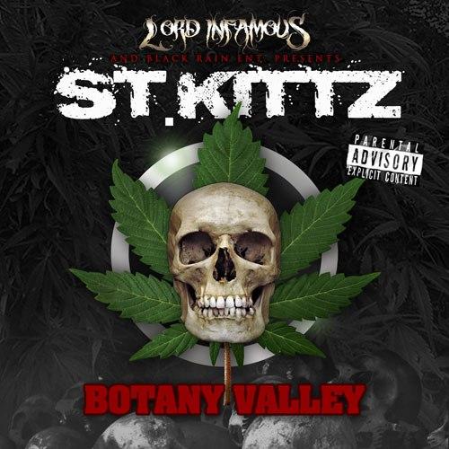 Lord Infamous & Black Rain Presents St. Kittz - Botany Valley