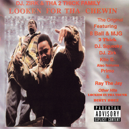 DJ Zirk & Tha 2 Thick Family - Looken For Tha Chewin