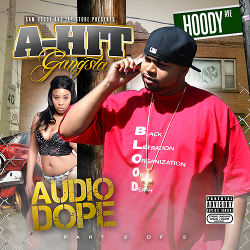 A-Hit Gangsta - Audio Dope Vol. 2