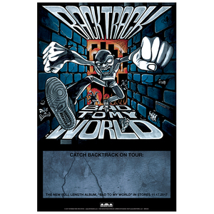 Backtrack 'Bad To My World' Poster